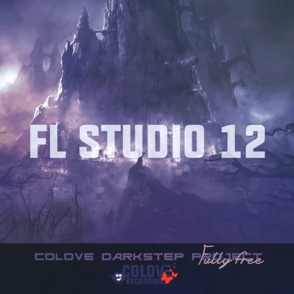 COLOVE Darkstep Project 1 for FL Studio
