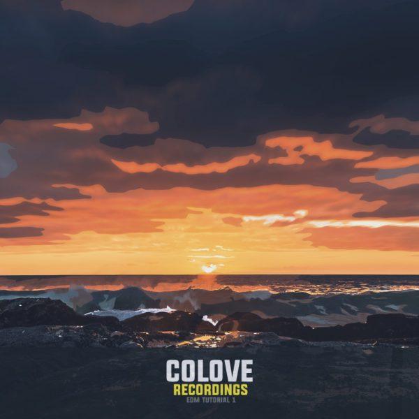 COLOVE EDM Tutorial 1 for FL Studio