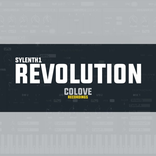 COLOVE Revolution Presets for Sylenth1 + FLP