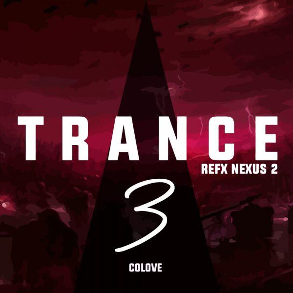 COLOVE Trance 3 – Nexus 2 (Presets + Free FLP)