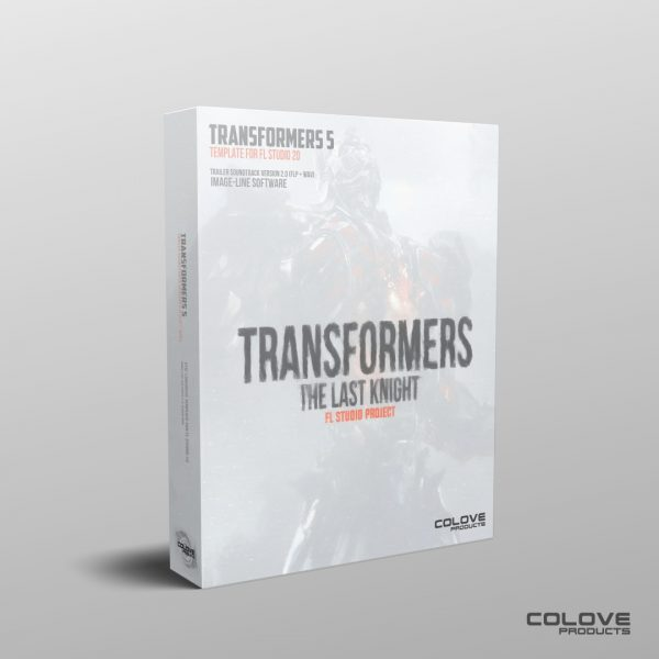 Transformers 5 – Trailer Soundtrack v2.0 (FLP + WAV)
