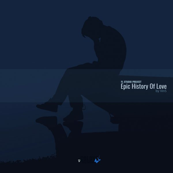 Epic History Of Love by VinS (FL Studio Project)