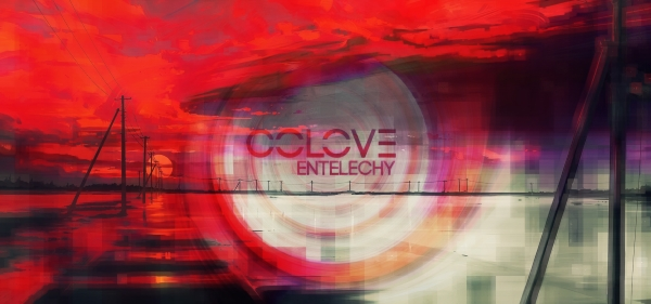 COLOVE ENTELECHY is ready to the out..