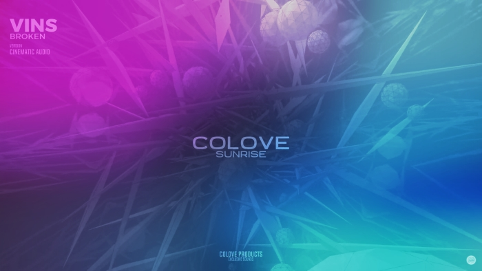 COLOVE Sunrise pres. Broken by VinS